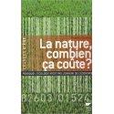 La Nature, combien ca coûte? F. Denhez